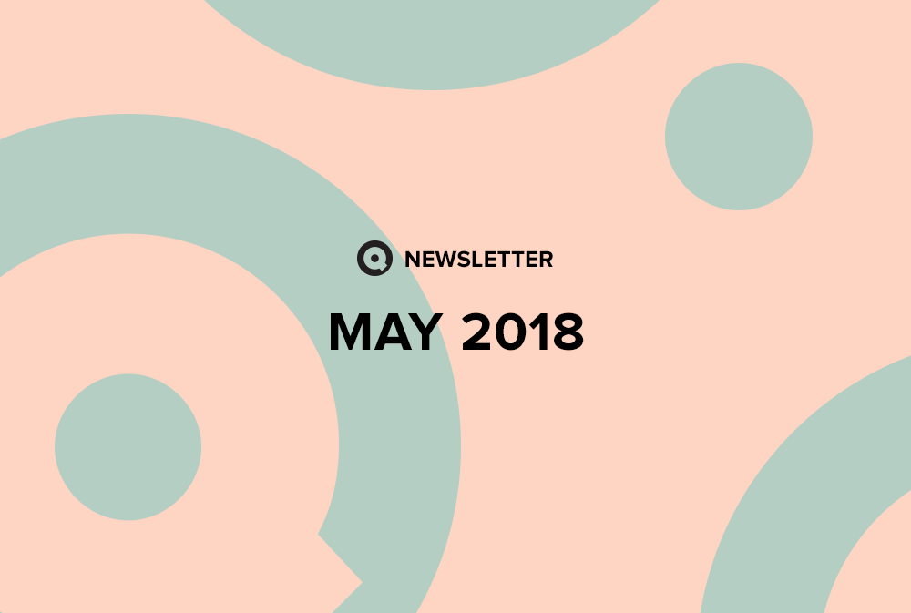 Q May 2018 Newsletter