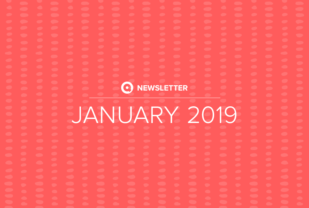 Q Newsletter: January 2019